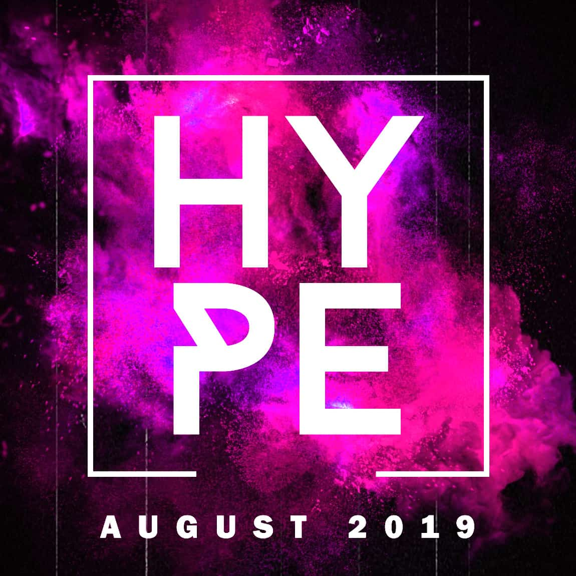 Hype August 2019